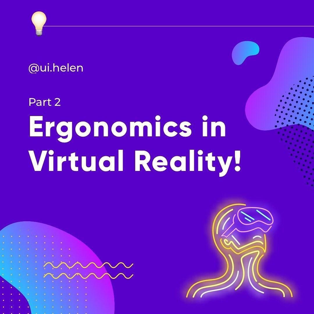 Ergonomics in Virtual Reality