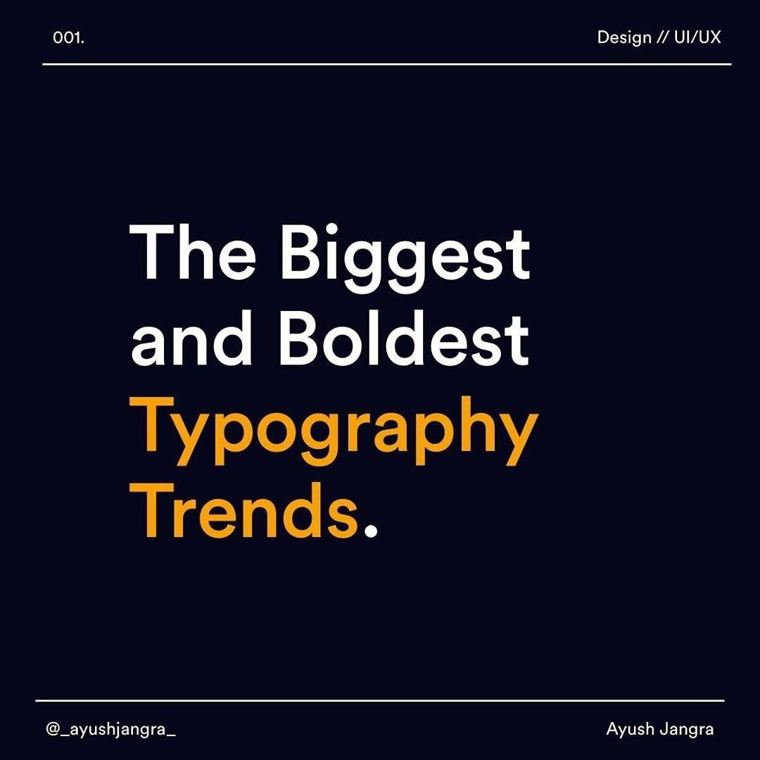 The Biggest and Boldest Typography Trends