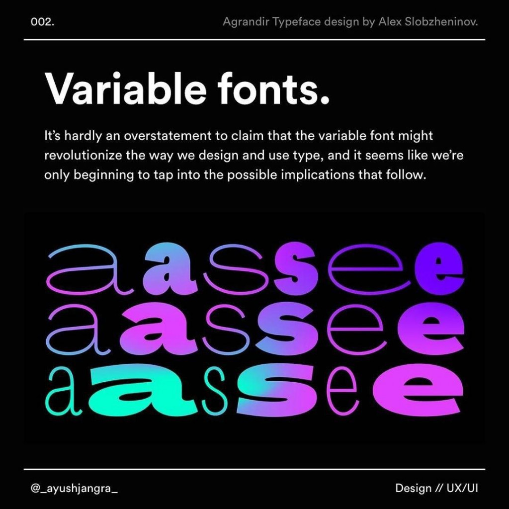 Variable fonts lt's hardly an overstatement to claim that the variable font might revolutionize the way we design and use type, and it seems like we're only beginning to tap into he possible implicalions that follow