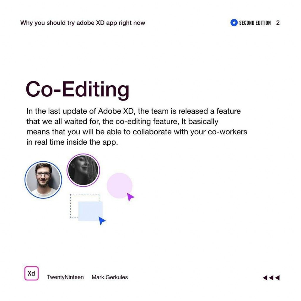 In the last update of Adobe XD, the team is released a feature that we all waited for, the co-editing feature, It basically means that you will be able to collaborate with your co-workers in real time inside the app.