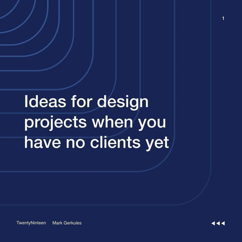 Ideas for design project when you have no clients yet