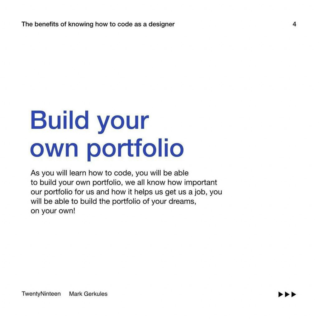 Build your own portfolio  We all know how important our portfolio for us and how it helps us get a job. You will be able to build the portfolio of your dreams on your own!
