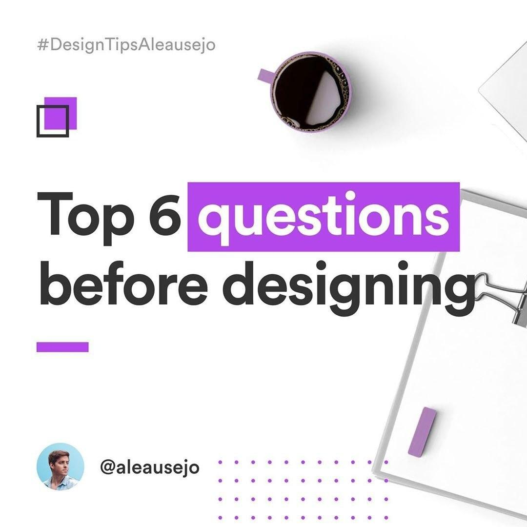 Top 6 questions before designing