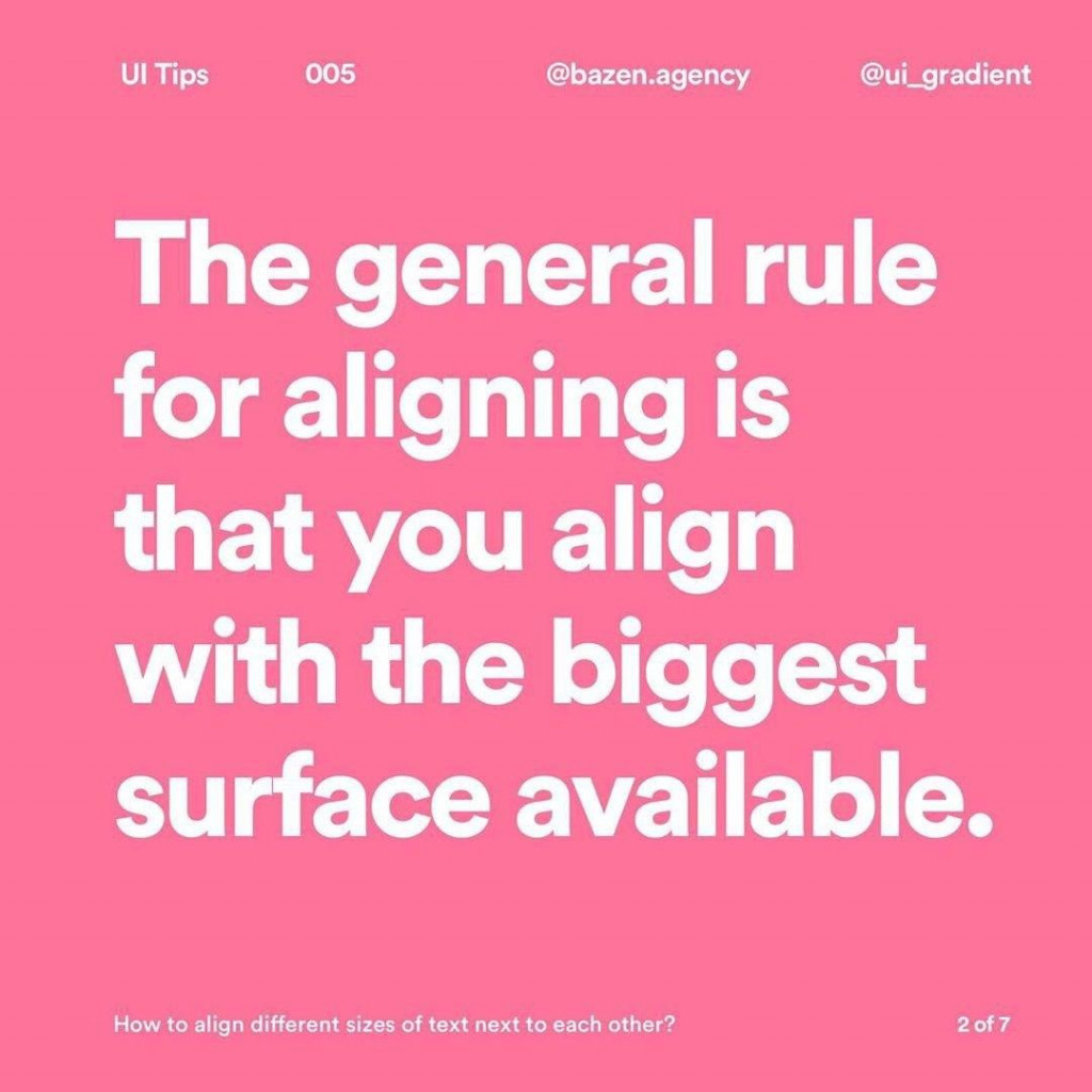 The general rule for aligning is that you align with the biggest surface available