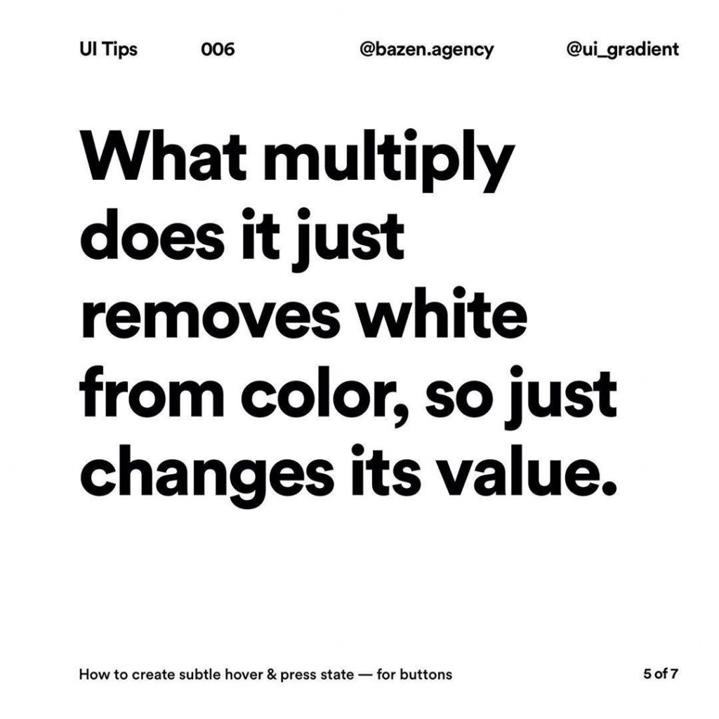 What multiply does it just removes white from color, so just changes its value.