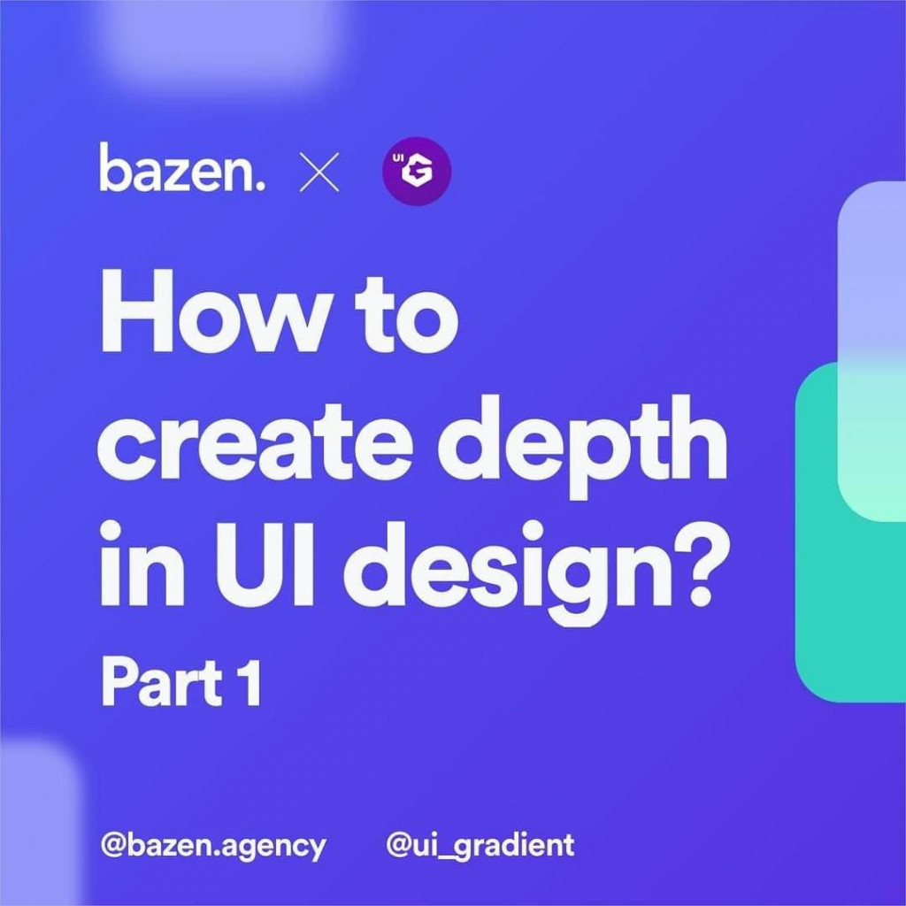 How to Create Depth in UI Design? Part 1