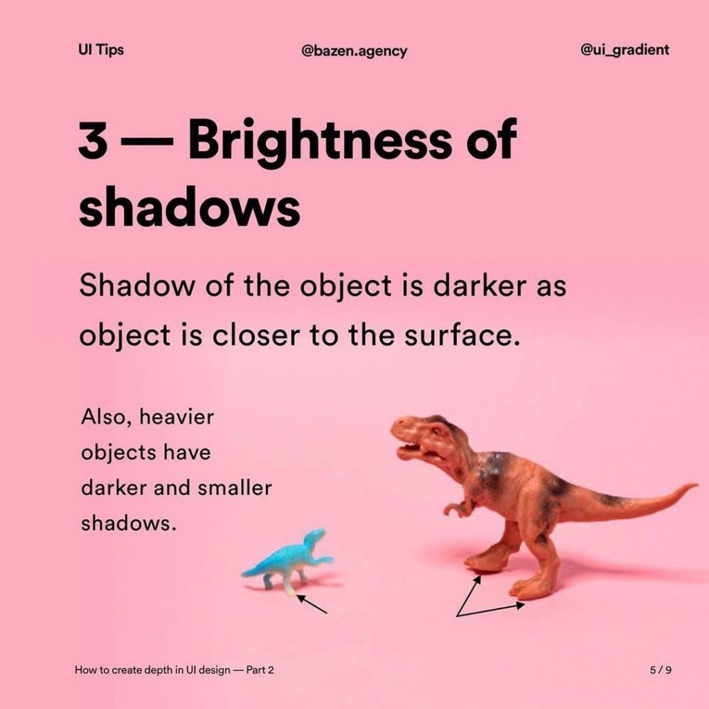 3 - Brightness of shadows  Shadow of the object is darker as object is closer to the surface.  Also, heavier objects have darker and smaller shadows.