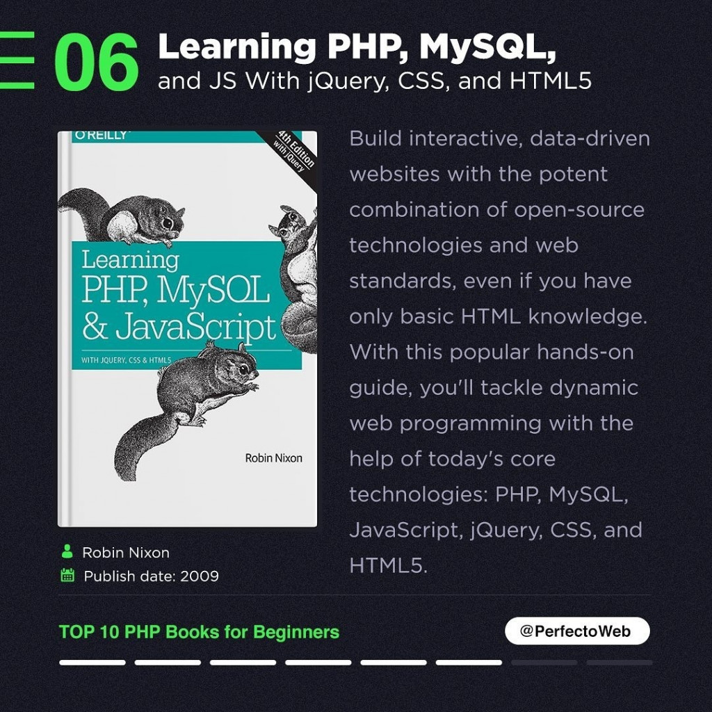 Learning PHP, MySQL, and JS With jQuery, CSS, and HTML5  Build interactive, data-driven websites with the potent combination of open-source technologies and web standards, even if you have only basic HTML knowledge. With this popular hands-on guide, you'll tackle dynamic web programming with the help of today's core technologies: PHP, MySQL, JavaScript, jQuery, CSS, and HTML5.