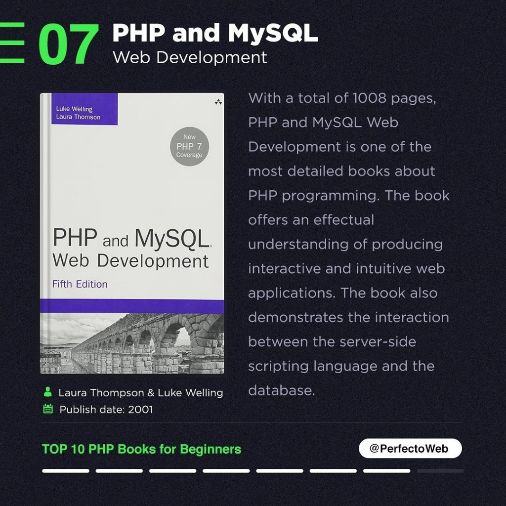 PHP and MySQL Web Development  With a total of 1008 pages, PHP and MySQL Web Development is one of the most detailed books about PHP programming. The book offers an effectual understanding of producing interactive and intuitive web applications. The book also demonstrates the interaction between the server-side scripting language and the database.
