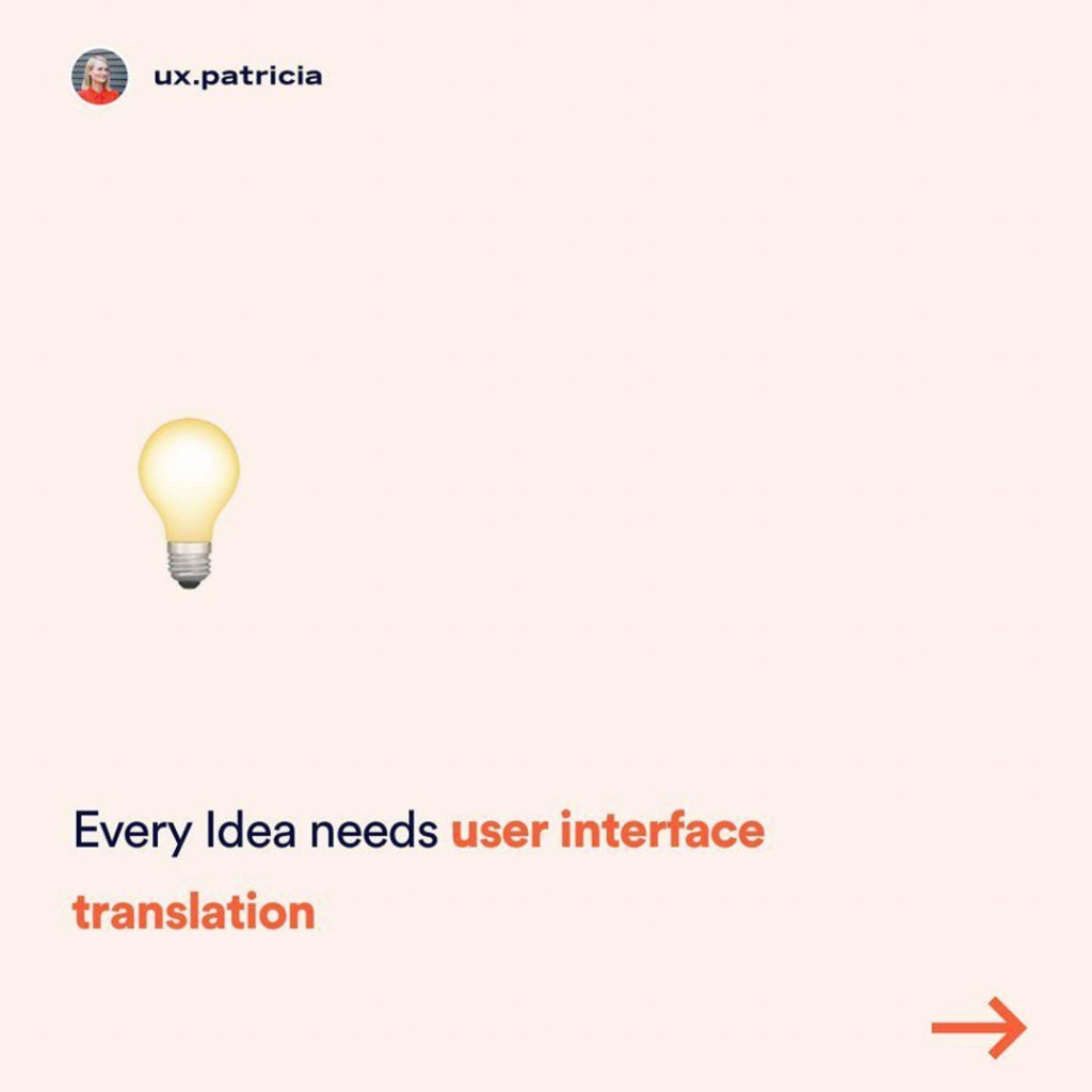Every idea needs user interface translation.