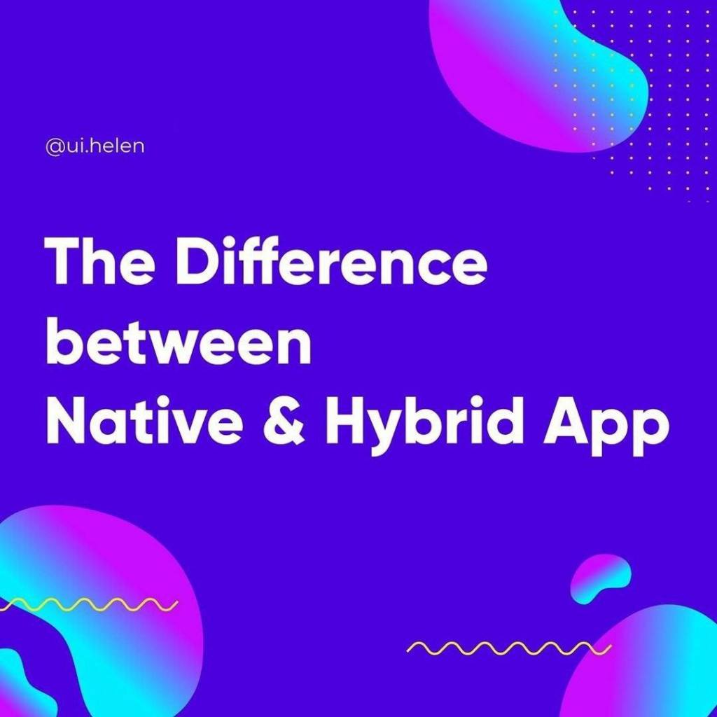 The Difference between Native & Hybrid App