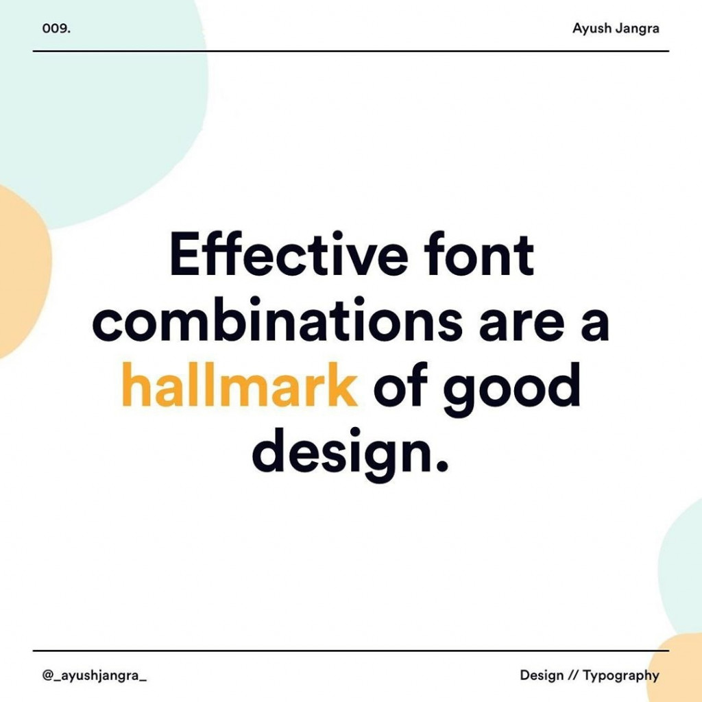 Effective font combinations are a hallmark of good design.