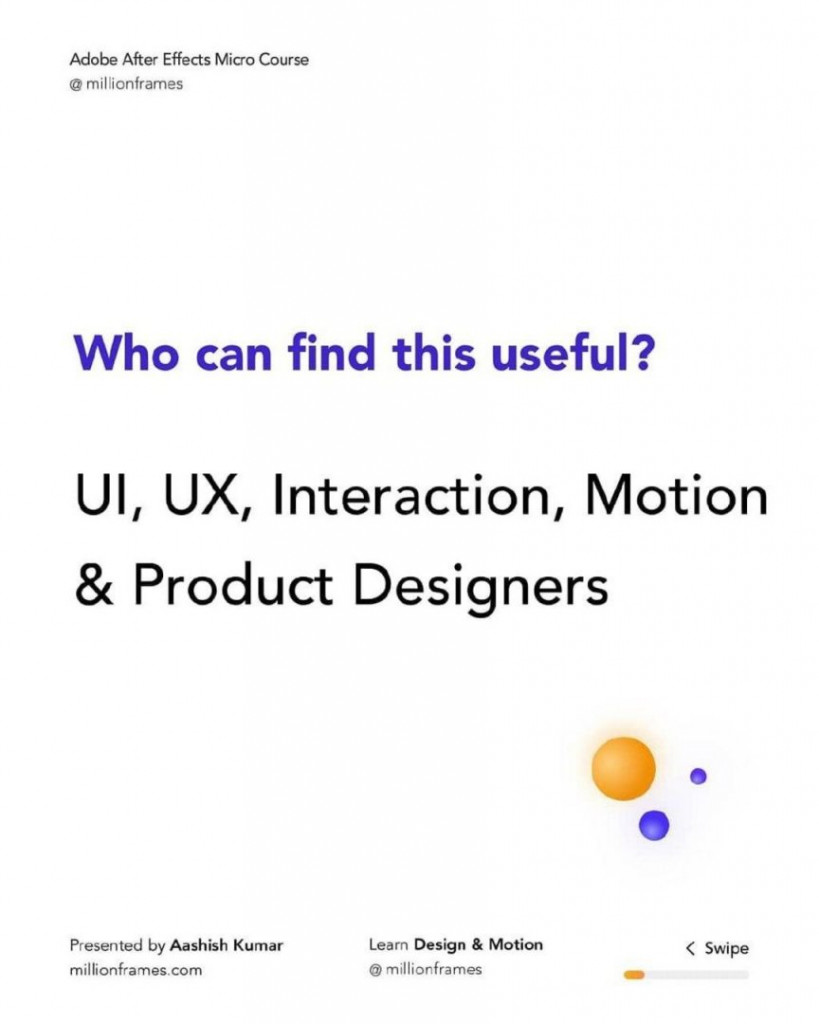 Who can find this useful?  UI, UX, Interaction, Motion & Product Designers