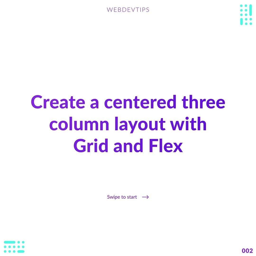 Create a Centered Three Column Layout with Grid and Flex