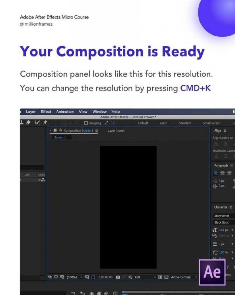 Your Composition is Ready  Composition panel looks like this for this resolution. You can change the resolution by pressing CMD+K