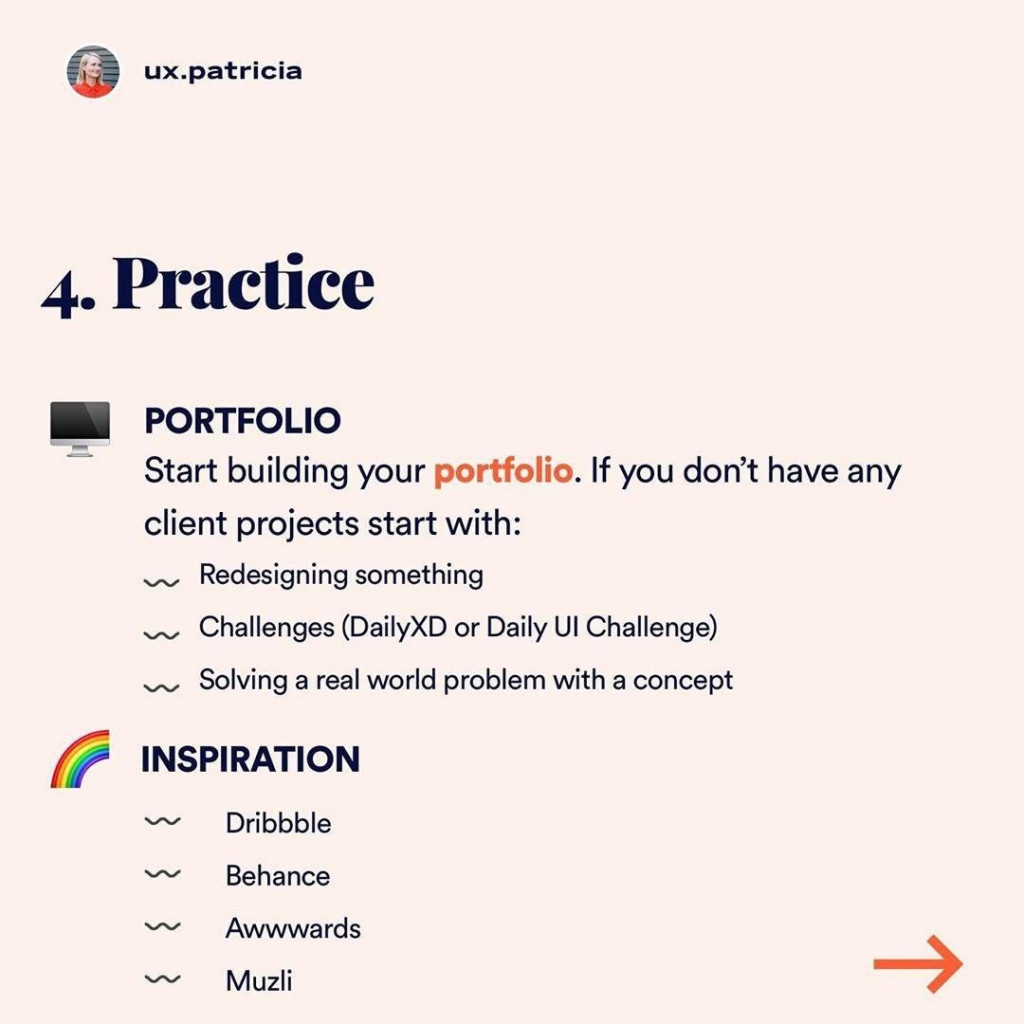 PRACTICE ⠀ 🖥 Portfolio Start building your portfolio. If you don't have any client projects start with: 📍Redesigning something 📍Challenges (DailyXD or Daily UI Challenge) 📍Solving a real world problem with a concept ⠀ 🌈Inspiration 📍Dribbble 📍Behance 📍Awwwards 📍Muzli