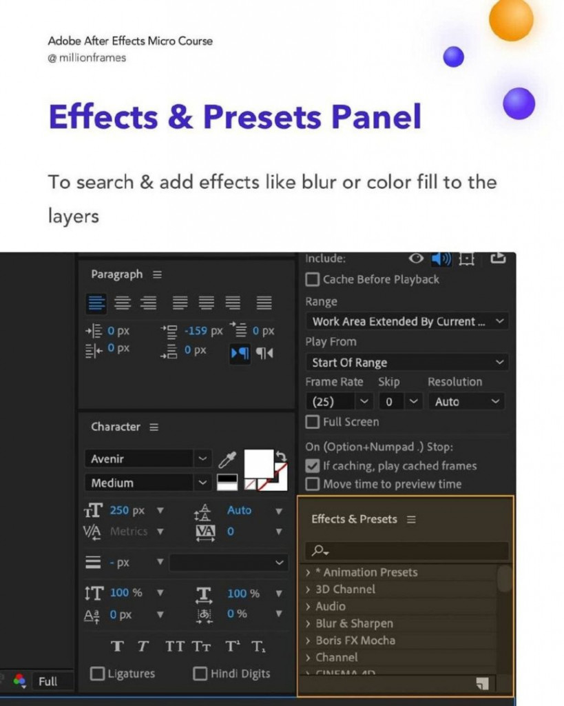 Effects & Presets Panel  To search & add effects like blur or color fill to the layers