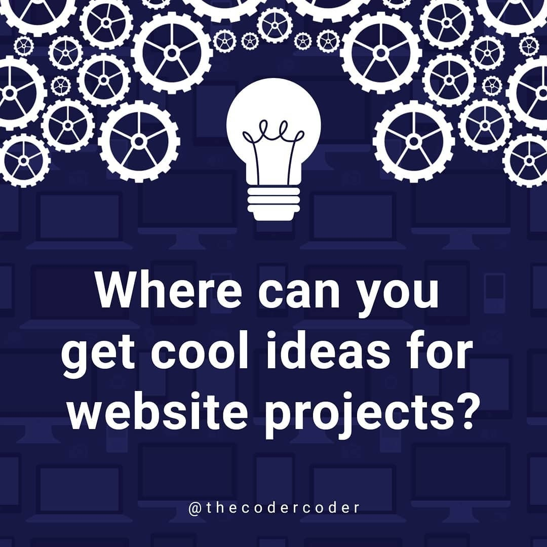 Where Can You Get Cool Ideas For Website Project?