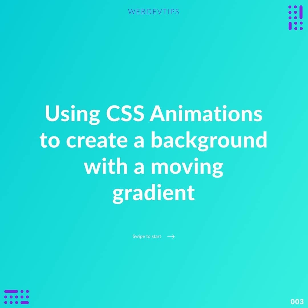 Using CSS Animations to Create a Background with a Moving Gradient