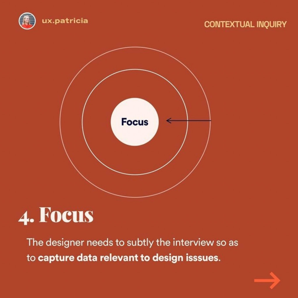 Focus  The designer needs to subtly the interview so as to capture data relevant to design isssues.