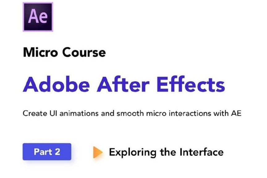 Exploring the Interface of Adobe After Effects. Part 2