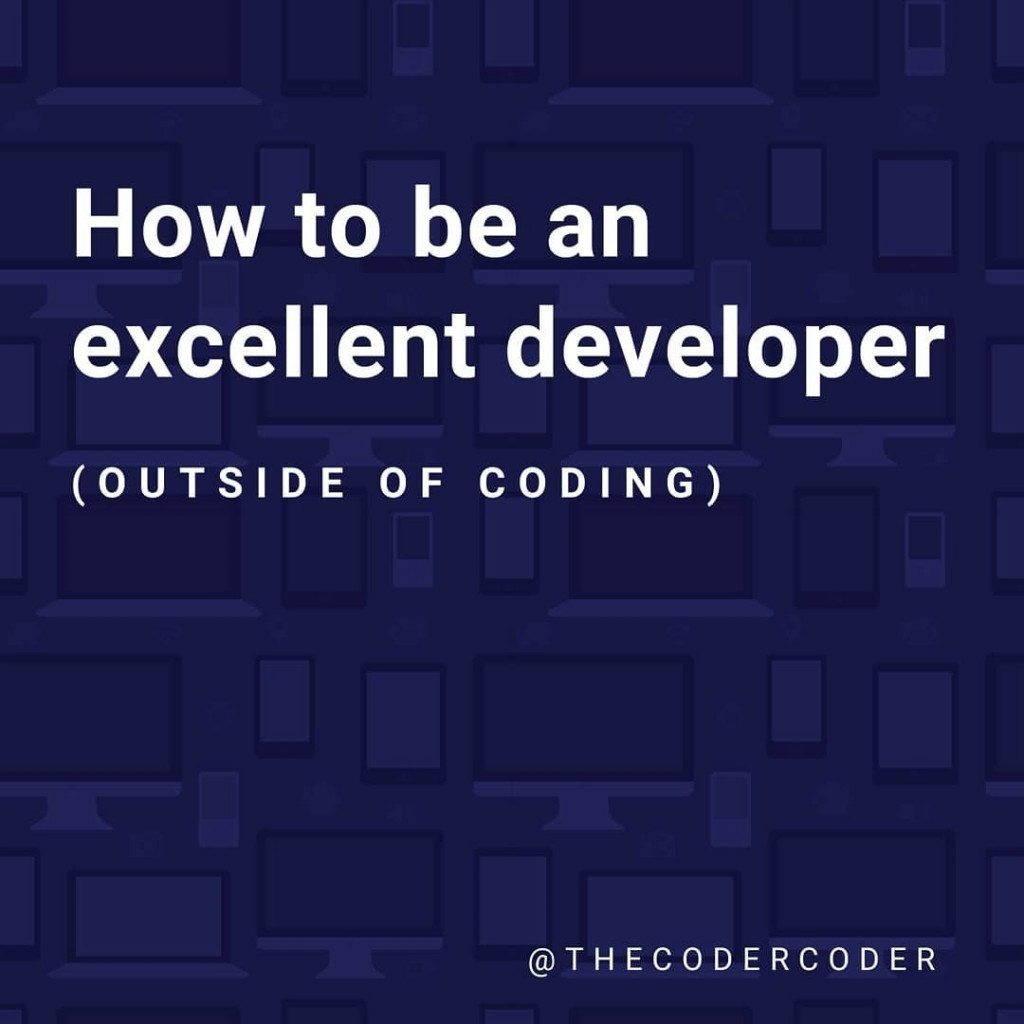 How To Be Excellent Developer