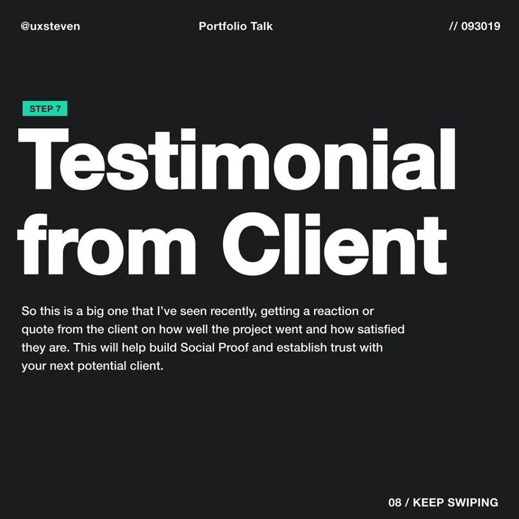 Testimonial from Client  So this is a big one that I've seen recently, getting a reaction or quote from the client on how well the project went and how satisfied they are. This will help build Social Proof and establish trust with your next potential client.