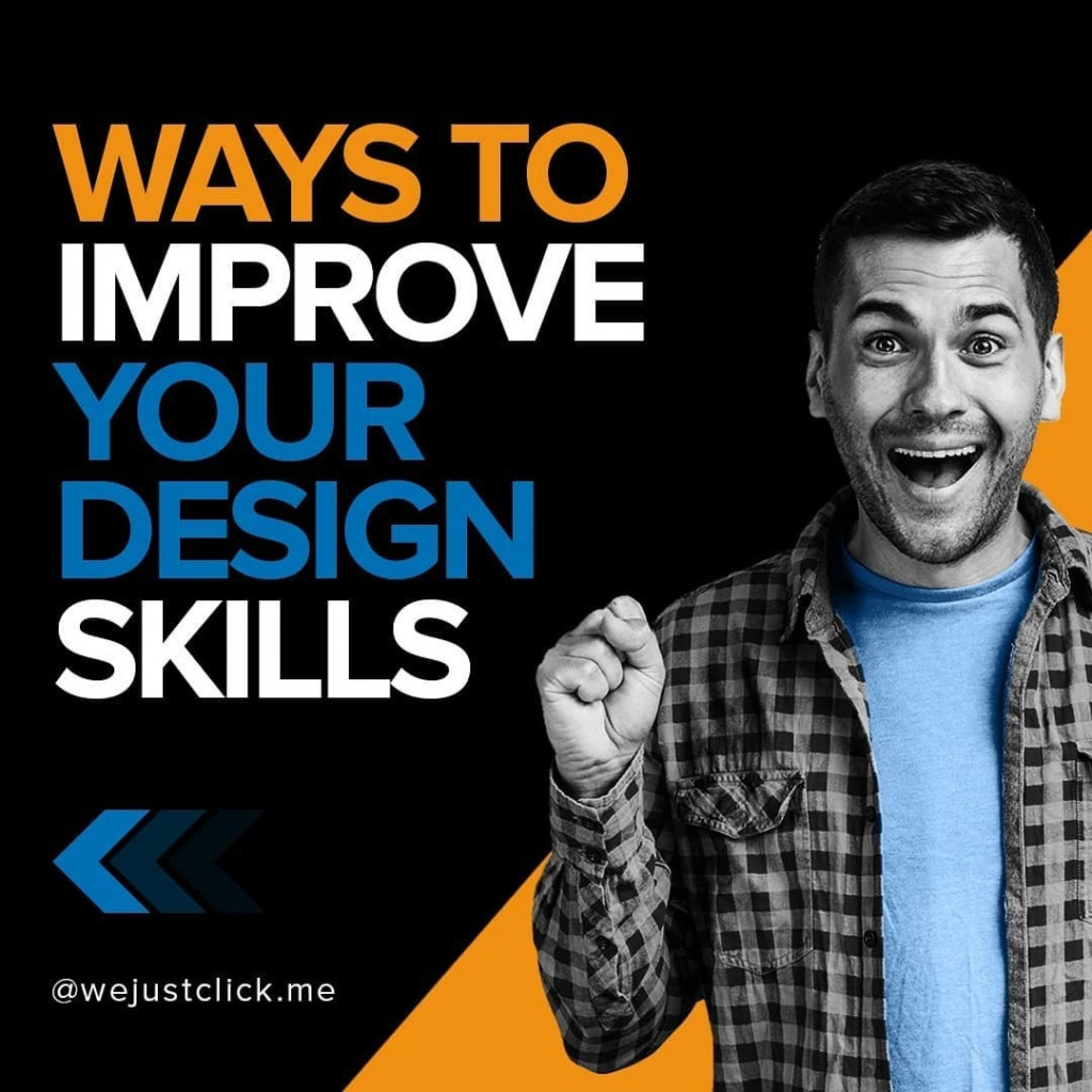 7 Ways to Improve Your Design Skills