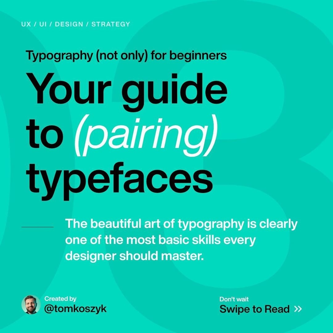 Your Guide to (Pairing) Typefaces