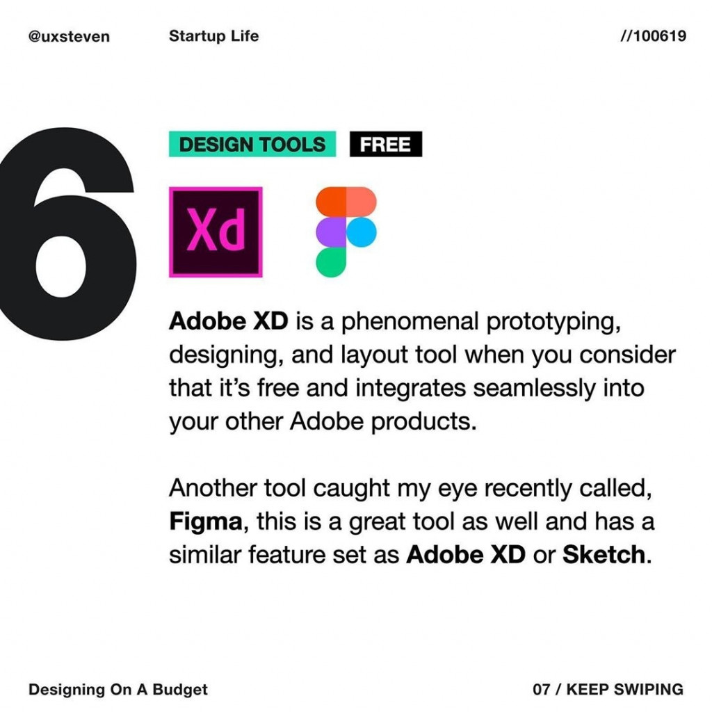 DESIGN TOOLS  Adobe XD is a phenomenal prototyping, designing, and layout tool when you consider that it's free and integrates seamlessly into your other Adobe products.  Another tool caught my eye recently called, Figma, this is a great tool as well and has a similar feature set as Adobe XD or Sketch.