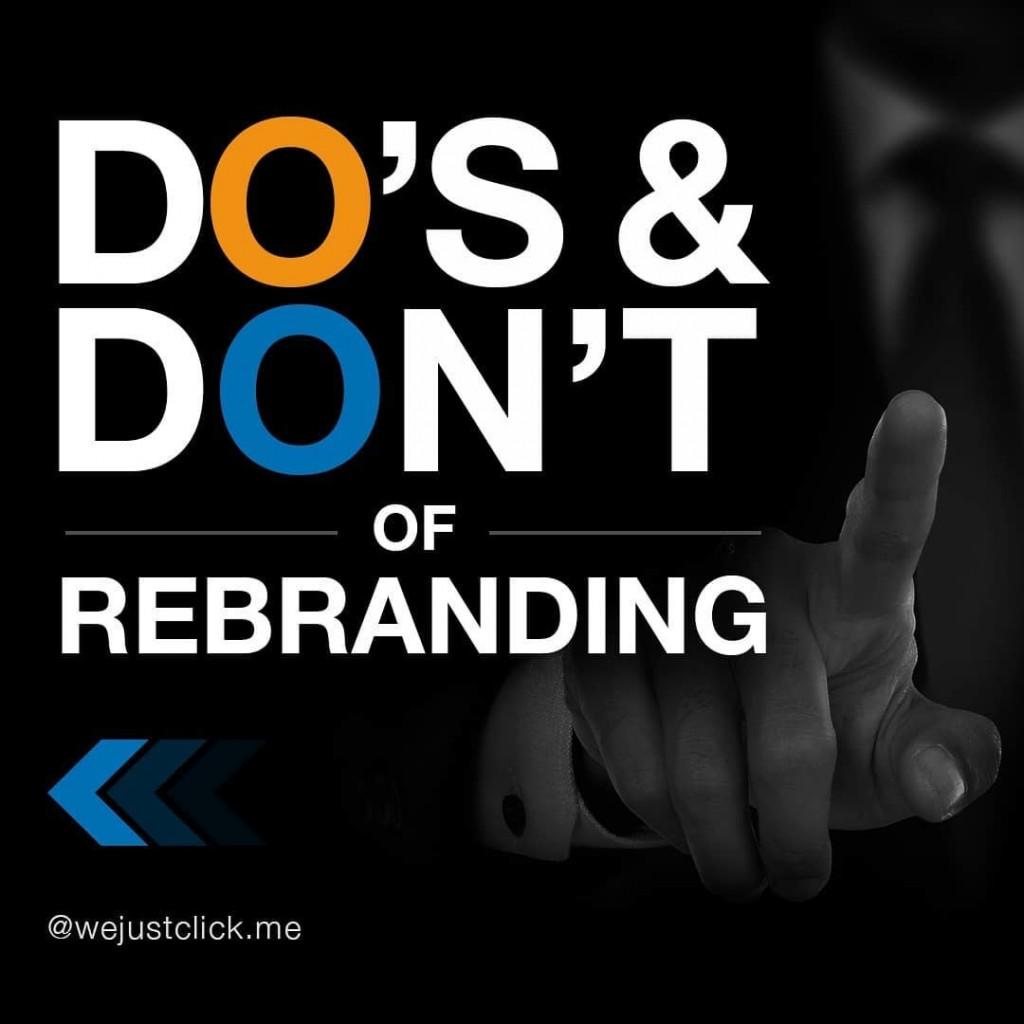 Do's & Don't of Rebranding