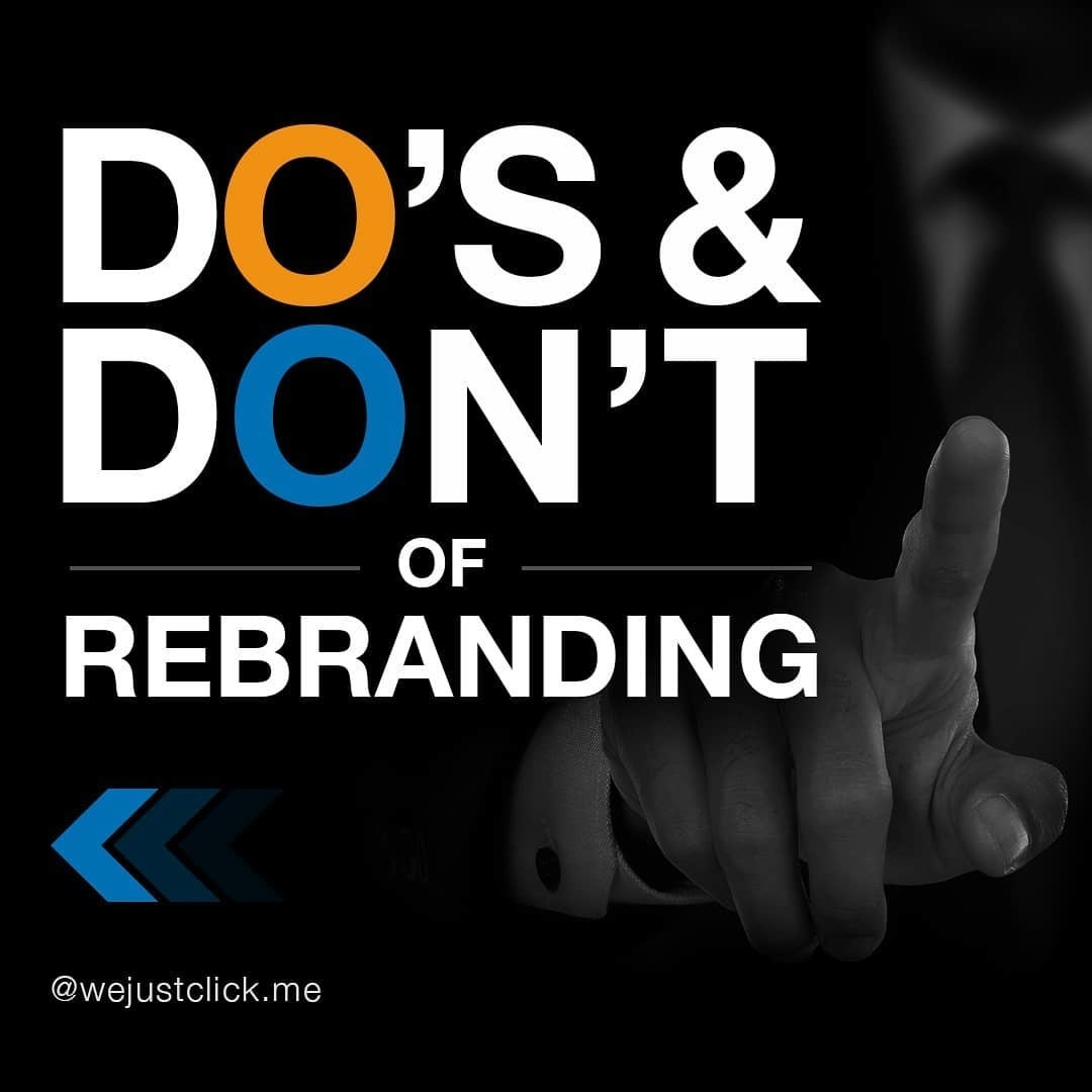 Do's & Don't of Rebranding