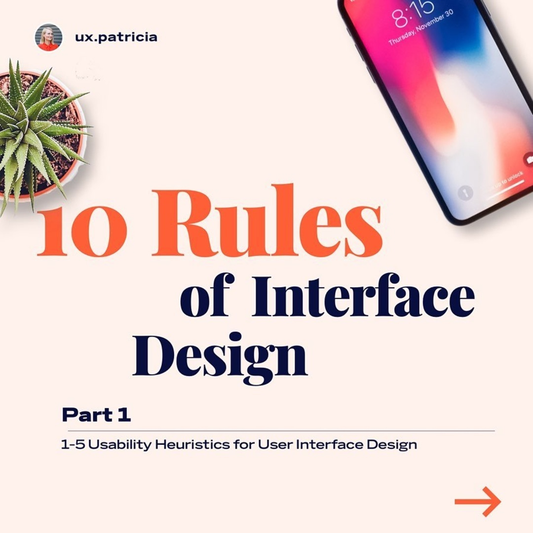 10 Rules of Interface Design — Part 1