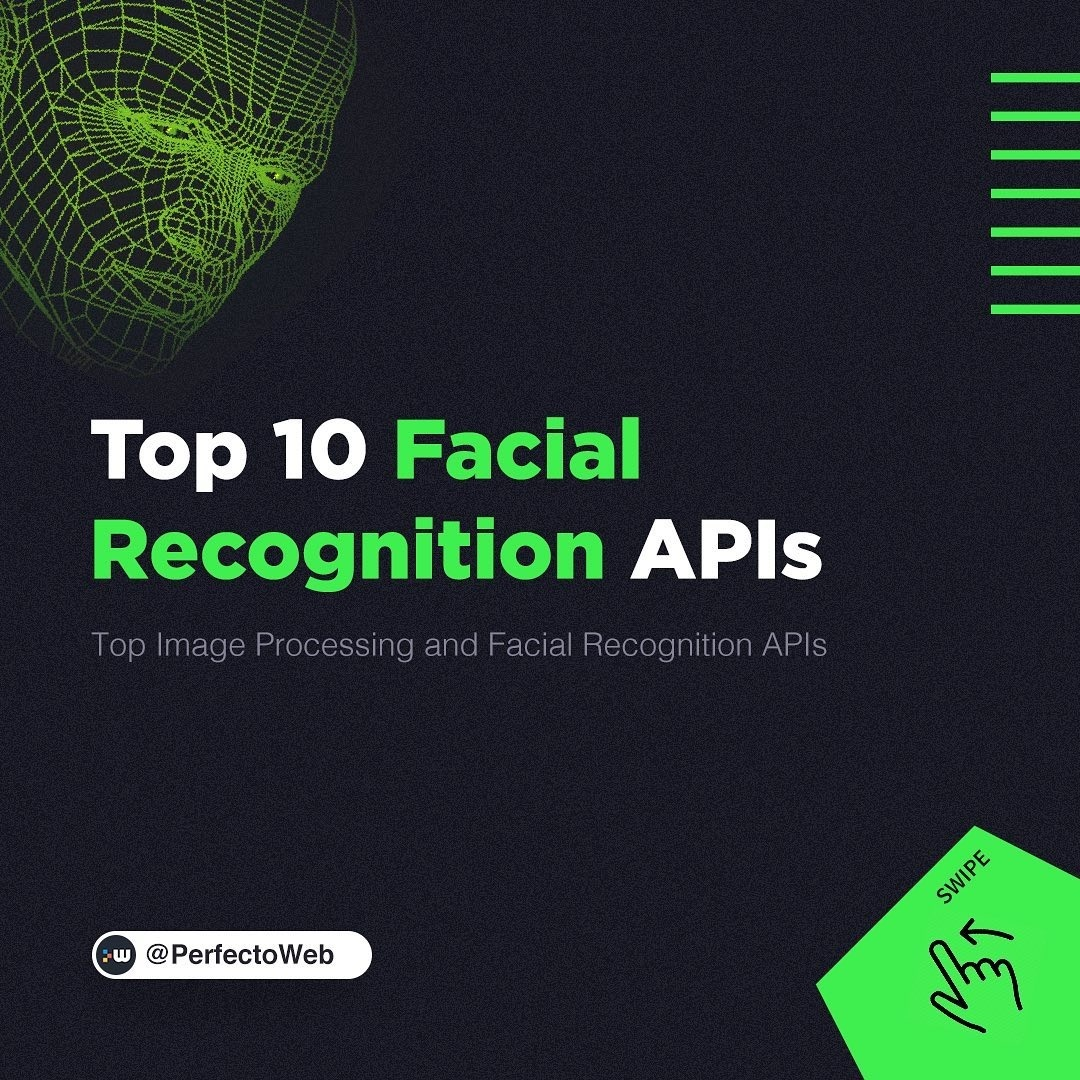 Top 10 Facial Recognition APIs