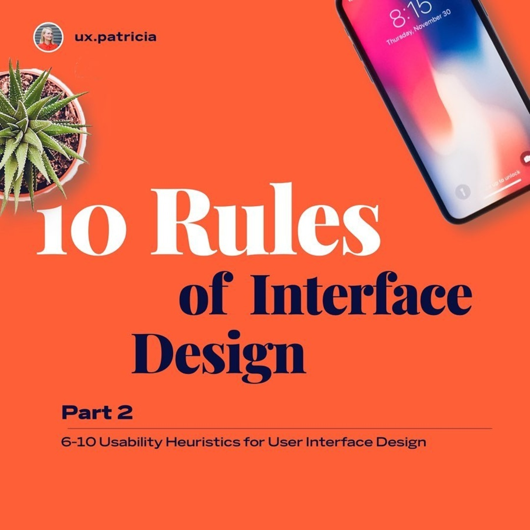 10 Rules of Interface Design — Part 2
