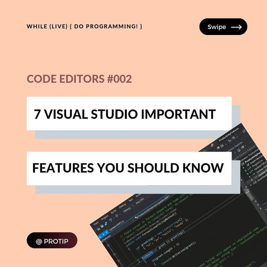 7 Visual Studio Features You Should Know