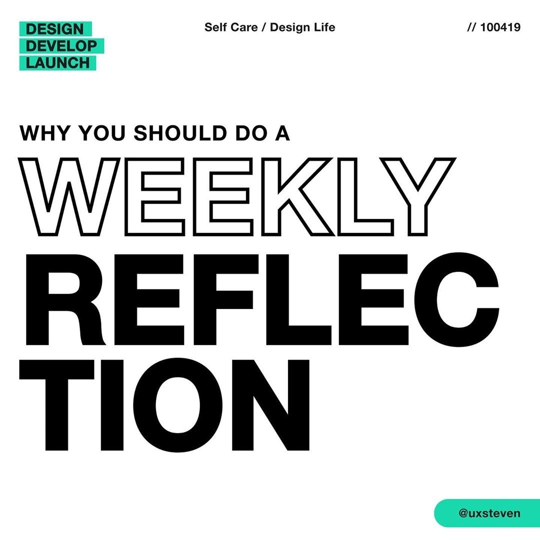 Why You Should Do Weekly Reflections