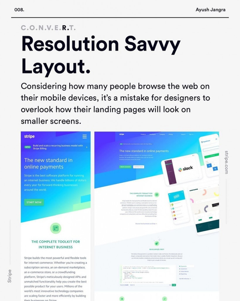 Resolution Savvy Layout.  Considering how many people browse the web on their mobile devices, it's a mistake for designers to overlook how their landing pages will look on smaller screens.