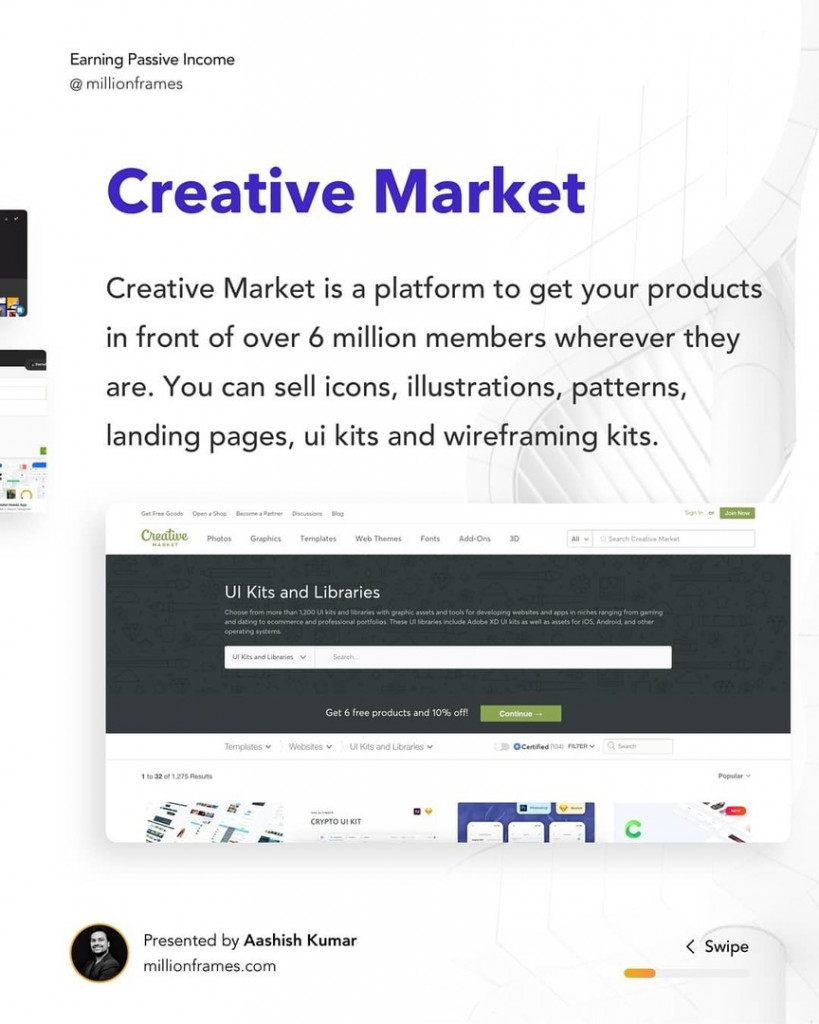 Creative Market  Creative Market is a platform to get your products in front of over 6 million members wherever they are. You can sell icons, illustrations, patterns, landing pages, ui kits and wireframing kits.