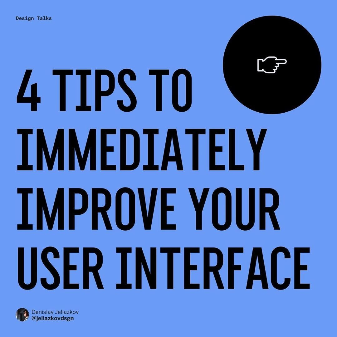 4 Tips For Immediately Improve Your User Interface
