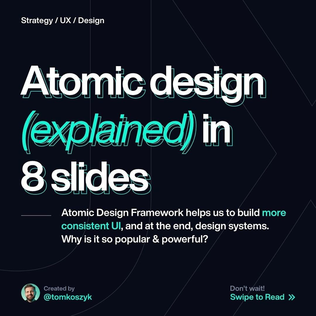 Atomic Design (Explained) in 8 Slides