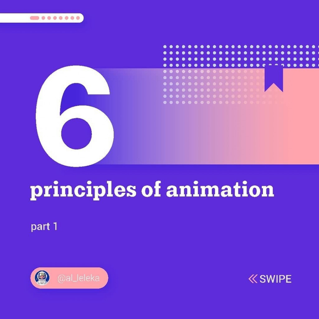 6 Principles of Animation. Part 1