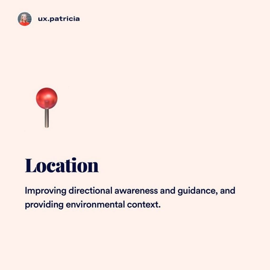 6️⃣ Location  📍 Improving directional awareness and guidance, and providing environmental context.