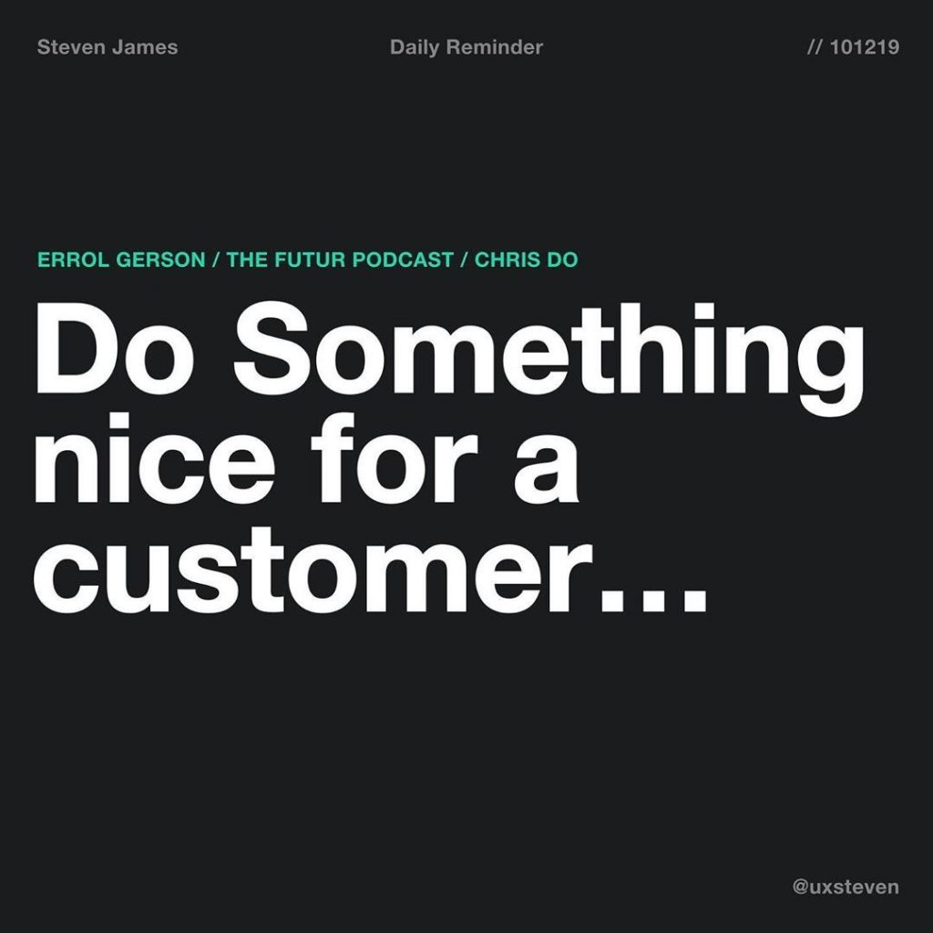 Do Something Nice for a Customers
