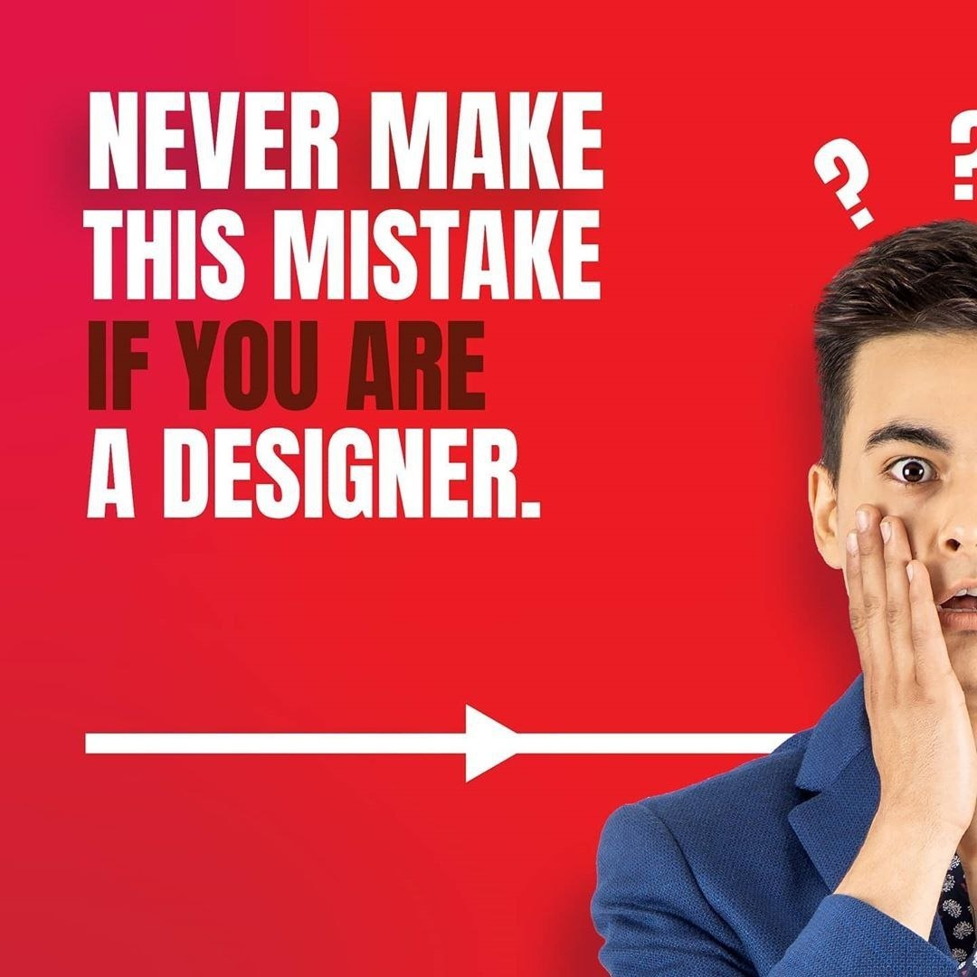 Never Make This Mistake if You are Designer