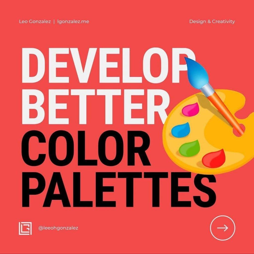 Develop Better Color Palettes
