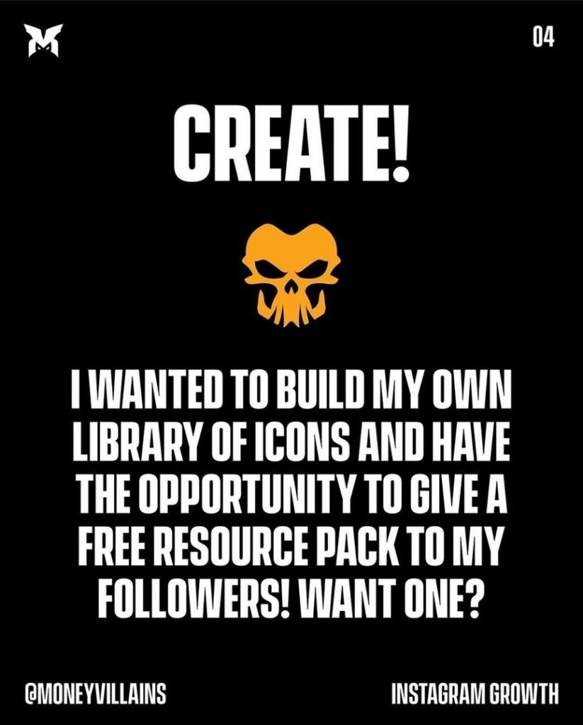 Create!  I wanted to build my own library of icons and have the opportunity to give a free resource pack to my followers! Want one?
