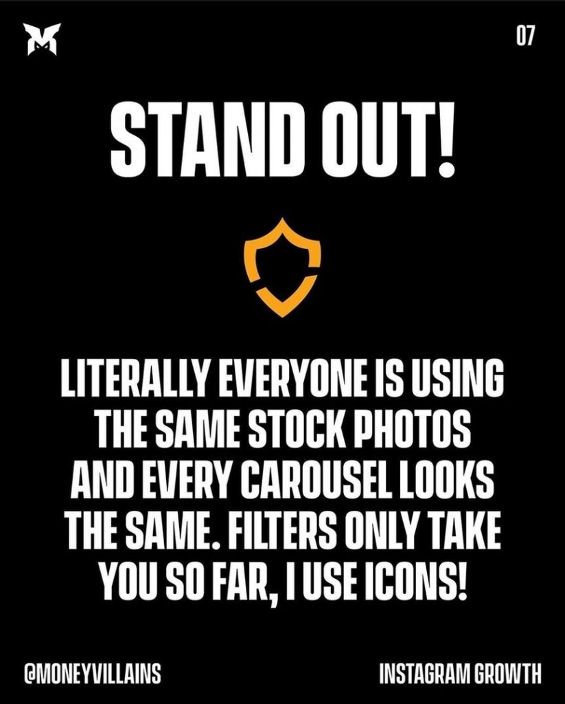 Stand out!  Literally everyone is using the same stock photos and evety carousel looks the same. Filters only take you so far, i use icons!