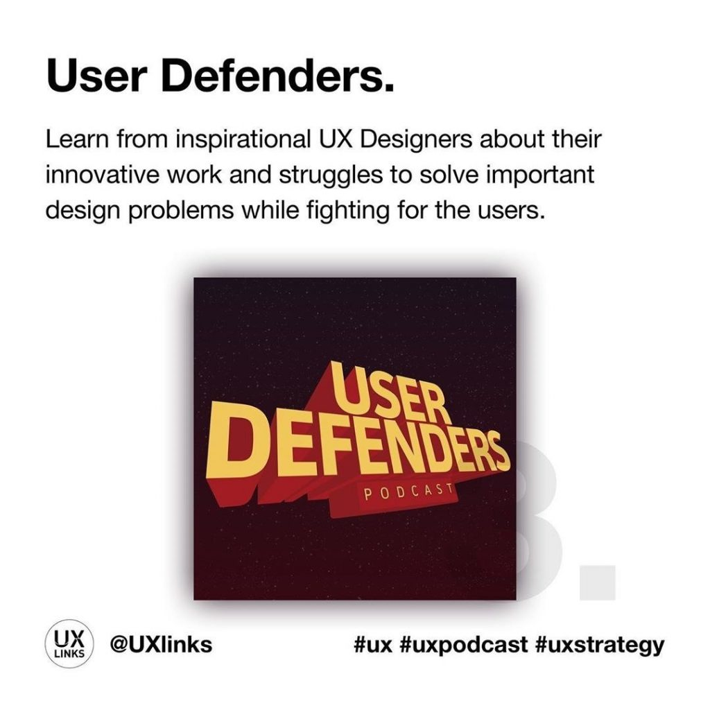 🔹 User Defenders  Learn from inspirational UX Designers about their innovative work and struggles to solve important design problems while fighting for the users.