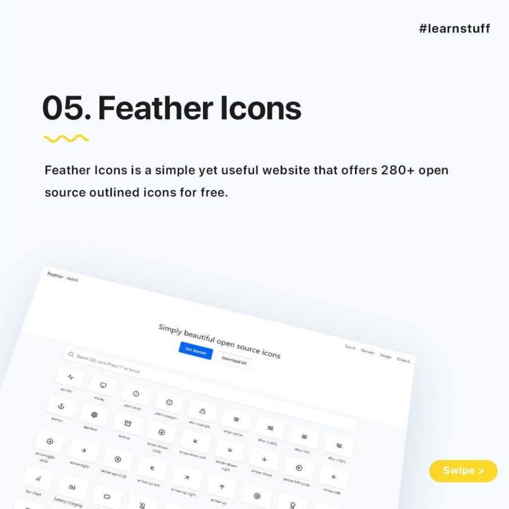 Feather Icons  Feather Icons is a simple yet useful website that offers 280+ open  source outlined icons for free.